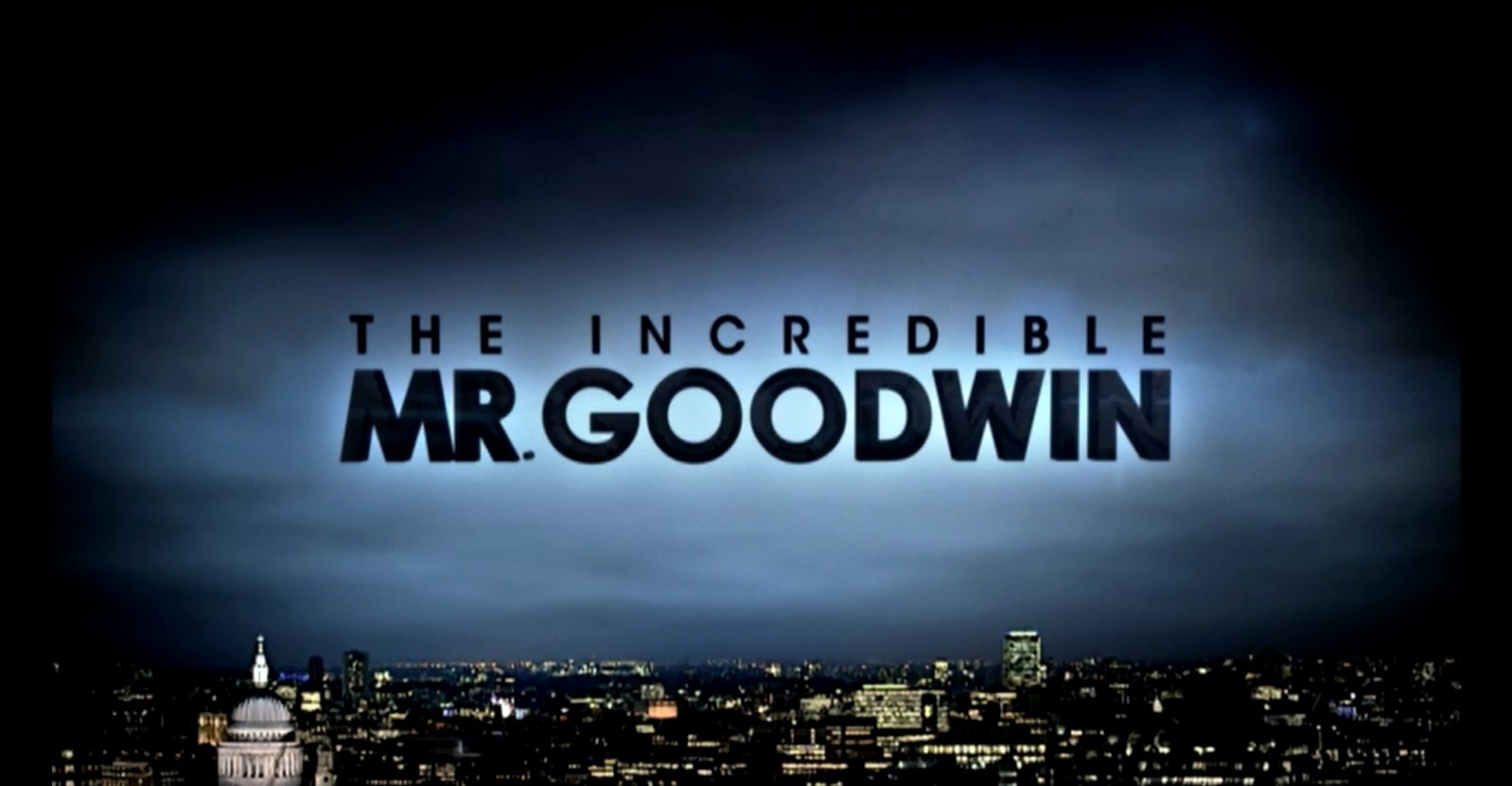 The Incredible Mr Goodwin - Crook Productions